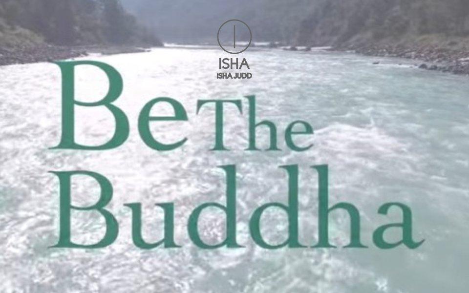 Sé el Buda