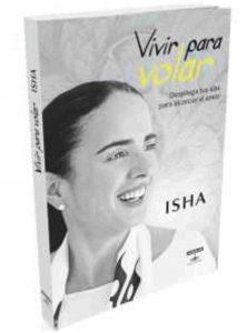 Isha – Tienda – Libro Vivir Para Volar