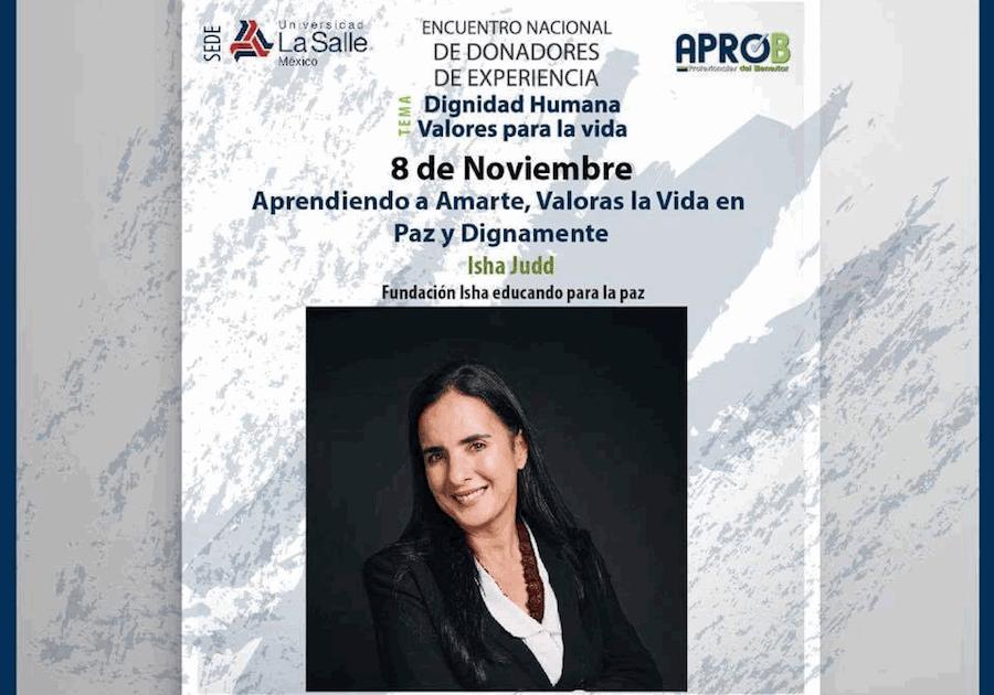 """Conferencia de Isha en Universidad La Salle, México: """"Dignidad humana valores para la vida"""""""