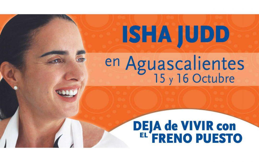 Isha visita Aguascalientes, México. 15 y 16 de octubre