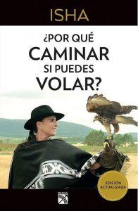 Isha-porque-caminar-si-puede-volar
