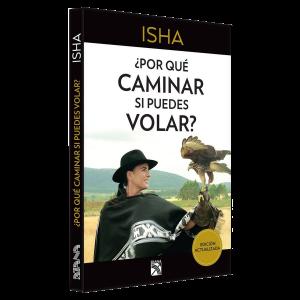 Isha – porque caminar puede volar  2