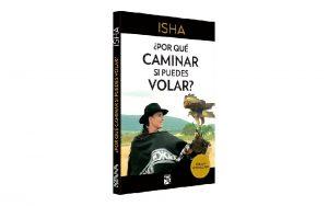 Isha – Por qué caminar si puedes- volar Destacada