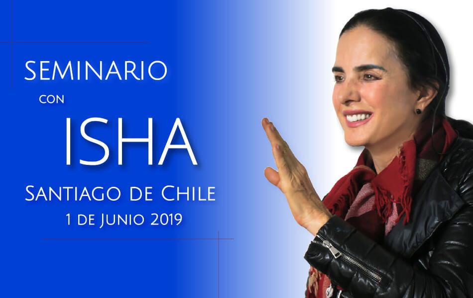 Seminario con Isha en Santiago de Chile – 1 de Junio