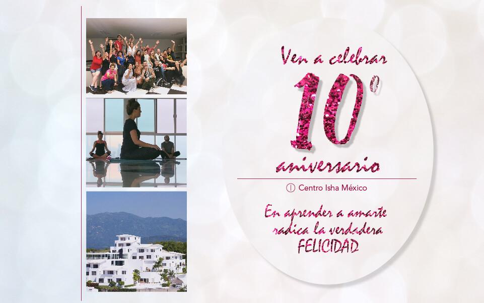 10º Aniversario del Centro Isha México del 16 al 19 de Mayo