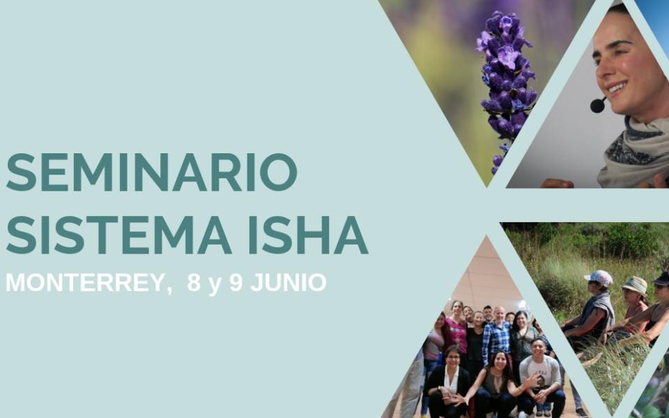 Seminario Sistema Isha Monterrey, 8 y 9 Junio
