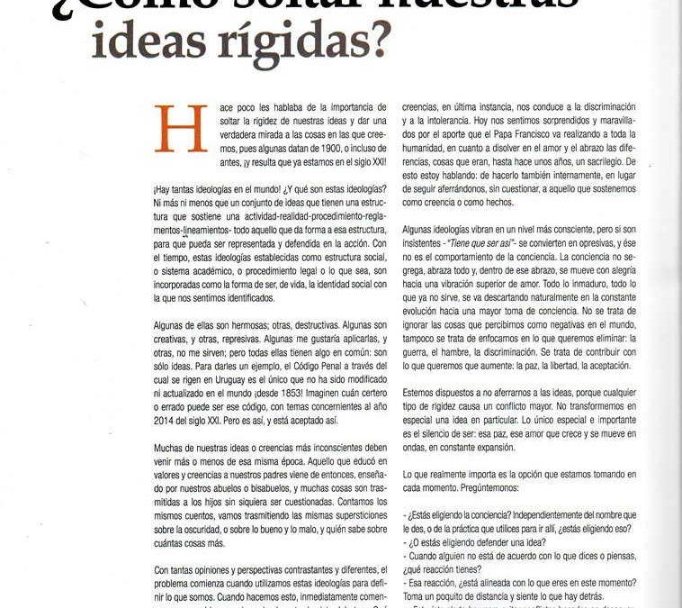 ¿Cómo soltar nuestras ideas rígidas?